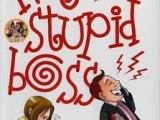 [NovelNgakak] My Stupid Boss : Impossible we do! Miracle wetry!
